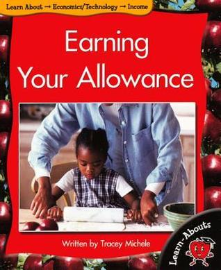 Earning Your Allowance  by  Tracey Michele