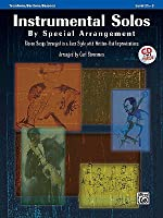 Instrumental Solos by Special Arrangement (11 Songs Arranged in Jazz Styles with Written-Out Improvisations): Trombone / Baritone / Bassoon, Book & CD
