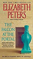 The Falcon at the Portal (Amelia Peabody, #11)