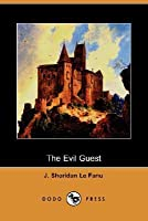 The Evil Guest (Dodo Press)
