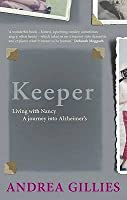 Keeper: Living with Nancy: A Journey Into Alzheimer's