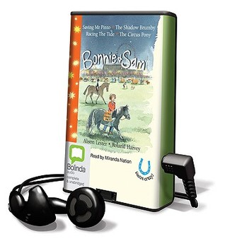 Bonnie & Sam: Saving MR Pinto/The Shadow Brumby/Racing the Tide/The Circus Pony Alison Lester