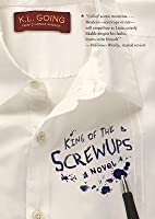 King of the Screwups