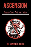 Ascension: Book One: Me vs. You