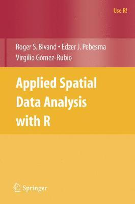 Applied Spatial Data Analysis with R  by  Roger S. Bivand