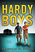 House Arrest (Hardy Boys: Undercover Brothers, #23)