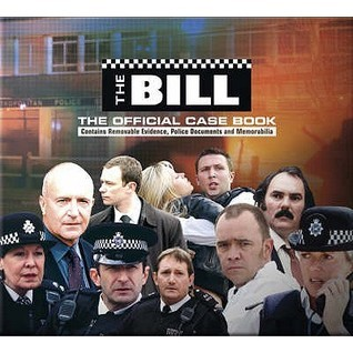 The Bill: The Official Case Book  by  Geoff Tibballs