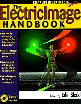 The Electricimage Handbook  by  John Sledd