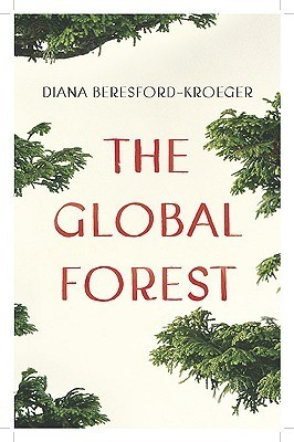 The Global Forest  by  Diana Beresford-Kroeger