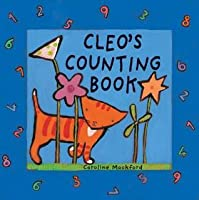 Cleo's Counting Book (Cleo Series) (Cleo Series)