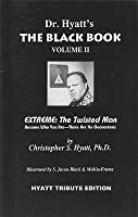 The Black Book Volume II: Extreme: The Twisted Man