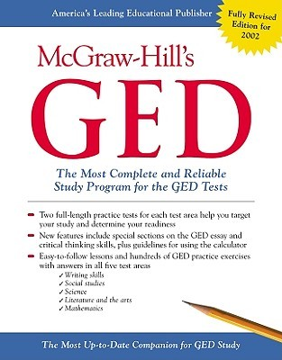 McGraw-Hills GED: The Most Complete and Reliable Study Program for the GED Tests Patricia Mulcrone