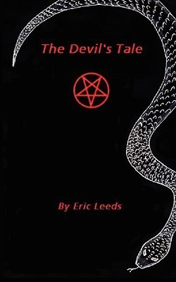 The Devils Tale  by  Eric, C. Leeds