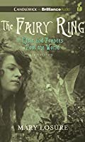 Fairy Ring, The: Or Elsie and Frances Fool the World