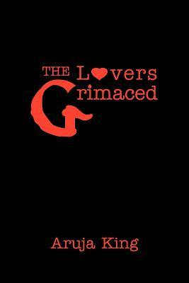 The Lovers Grimaced Aruja King