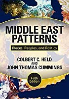 Middle East Patterns: Places, Peoples, and Politics