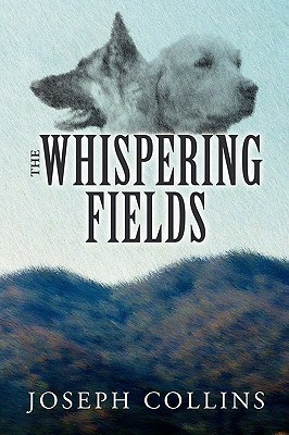 The Whispering Fields  by  Joseph Collins