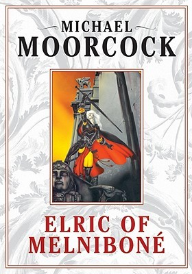 Elric: Elric of Melnibone, Vol. 1  by  Michael Moorcock