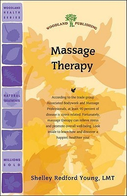 Massage Therapy  by  Shelley Redford Young