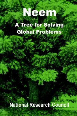 Neem: A Tree for Solving Global Problems  by  National Research Council