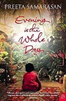 Evening Is The Whole Day