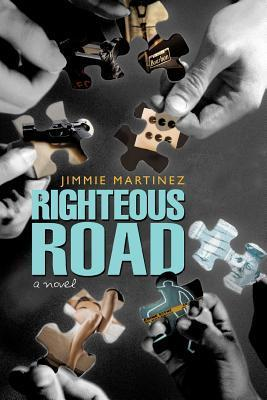 Righteous Road  by  Jimmie Martinez