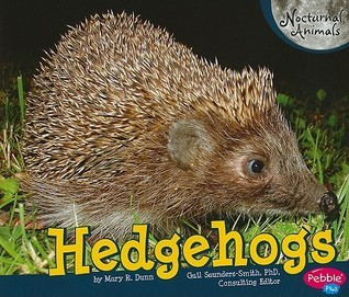 Hedgehogs  by  Mary R. Dunn
