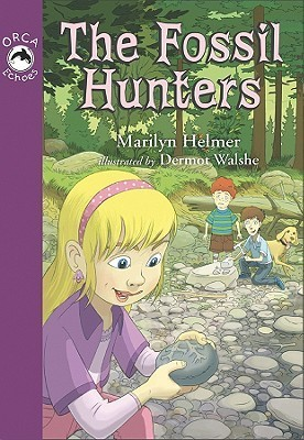 The Fossil Hunters Marilyn Helmer