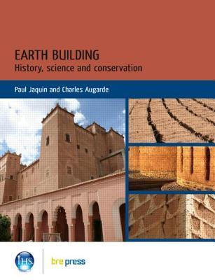 Earth Building: History, Science and Conservation (Ep 101)  by  Paul Jaquin