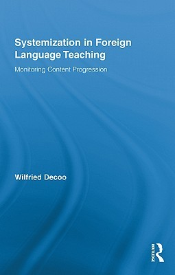 Systematization in Language Learning Materials: Monitoring Content Progression  by  Wilfried Decoo