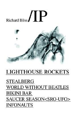 Lighthouse Rockets Richard Bliss