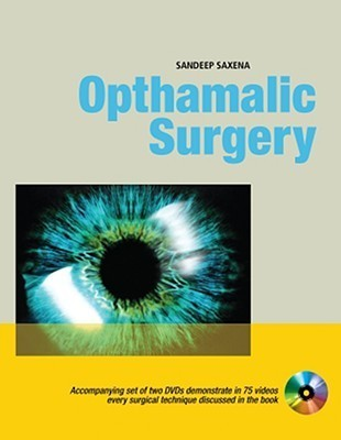 Ophthalmic Surgery  by  Sandeep Saxena