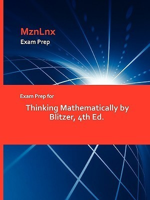 Exam Prep for Thinking Mathematically  by  Blitzer, 4th Ed by Blitzer