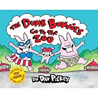 The Dumb Bunnies Go to the Zoo. by Dav Pilkey