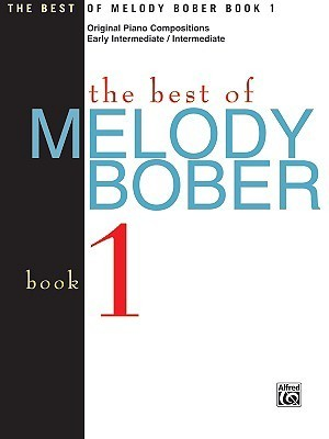 The Best of Melody Bober, Book 1  by  Melody Bober