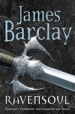 Ravensoul (Legends of the Raven, #4)  by  James Barclay