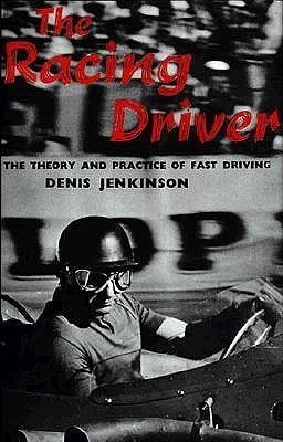The Racing Driver  by  Denis Jenkinson
