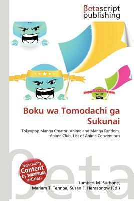 Boku Wa Tomodachi Ga Sukunai  by  NOT A BOOK