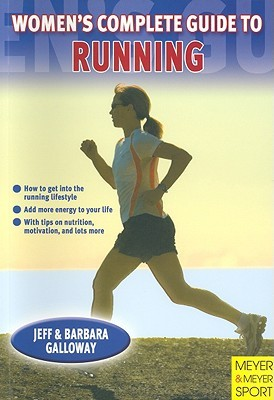 Womens Complete Guide to Running  by  Jeff Galloway