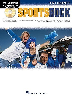 Sports Rock: For Trumpet  by  Hal Leonard Publishing Company