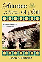Thimble of Soil: A Woman's Quest for Land (Trail of Thread #2)