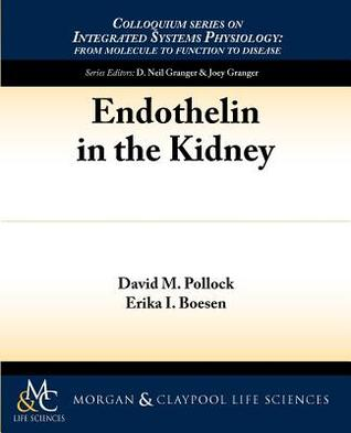 Endothelin and Kidney Function  by  David Pollock