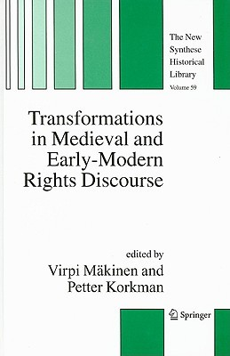 Transforming in Medieval and Early-Modern Rights Discourse Virpi Makinen