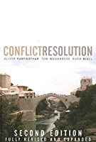 Contemporary Conflict Resolution: The Prevention, Management and Transformation of Deadly Conflicts