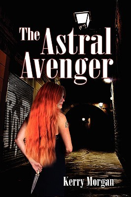The Astral Avenger Kerry  Morgan