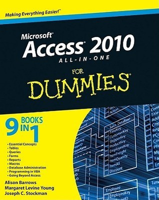 Access 2010 All-In-One for Dummies Alison Barrows