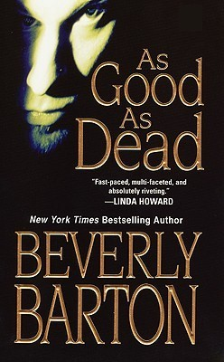 As Good As Dead (Cherokee Pointe Trilogy, #3) (Griffin Powell, #4)  by  Beverly Barton