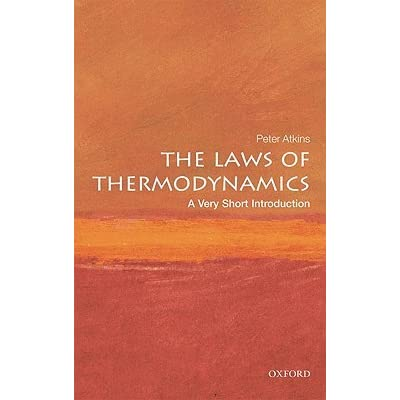 The Laws of Thermodynamics: A Very Short Introduction - Peter   Atkins