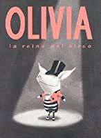 Olivia, la Reina del Circo = Olivia Saves the Circus