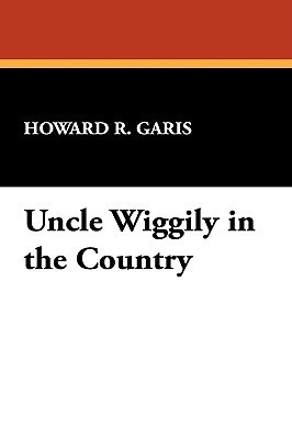 Uncle Wiggily in the Country  by  Howard R. Garis